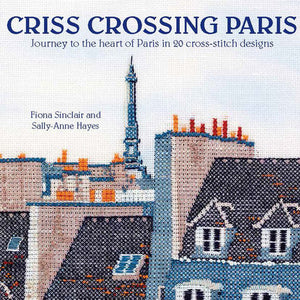 Criss Crossing Paris by Fiona Sinclair and Sally-Anne Hayes