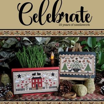 Celebrate - 15 Years of Needlework by Teresa Kogut