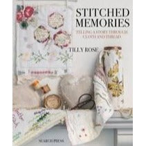 Stitched Memories Telling a Story through Cloth and Thread