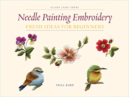 Needle Painting Embroidery Fresh Ideas For Beginners