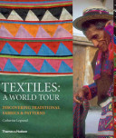 Textiles A World Tour By Catherine Legrand