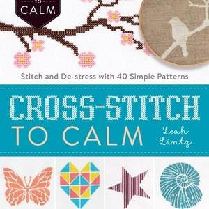 Cross Stitch to Calm by Leah Lintz