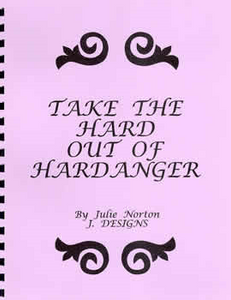 Take The Hard Out Of Hardanger By Julie Norton