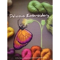Delicious Embroidery By Lesley Turpin-Delport And Nikki Delport-Wepener