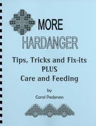 More Hardanger Tips Tricks And Fix-Its Plus By Carol Pedersen