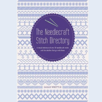 The Needlecraft Style Directory by Sarah Whittle