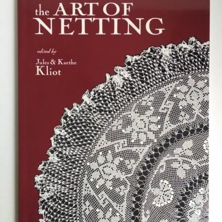 The Art of Netting edited by Jules and Kaethe Kliot