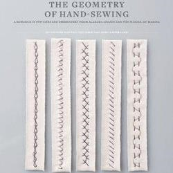The Geometry of Hand Sewing by Natalie Chanin and Sun Young Park