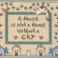 A House Is Not A Home Without A Cat Cross Stitch