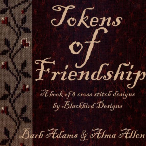 Tokens of Friendship by Blackbird Designs