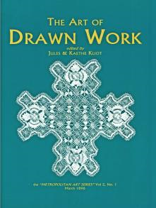 The Art Of Drawn Thread By Jules And Kaethe Kliot