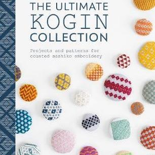 The Ultimate Kogin Collection: Projects and Patterns for Counted Sashiko Embroidery by Susan Briscoe