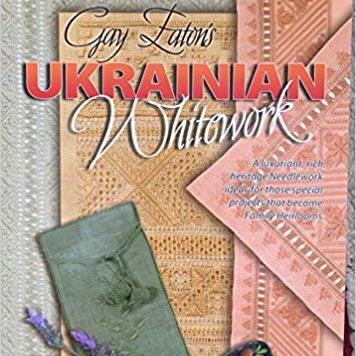 Gay Eaton's Ukrainian Whitework
