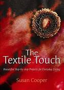 The Textile Touch By Susan Cooper