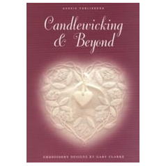 Candlewicking And Beyond By Gary Clarke