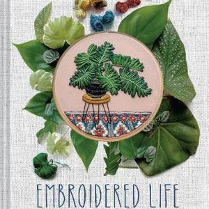 Embroidered Life : The Art of Sarah K. Benning