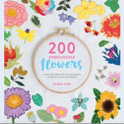 200 Embroidered Flowers by Kristen Gula