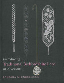 Introducing Traditional Bedfordshire Lace In 20 Lessons By Barbara M Underwood