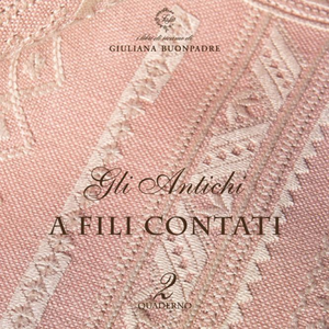 Vol. 2 - A fili contati (Counted Thread Work) by Guiliana Buonpadre