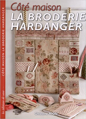 La Broderie Hardanger By Ghislaine Hion