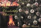 An Elizabethan Christmas By Sheila Marshall