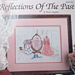 Reflections of the Past Book 5 by Paula Vaughan