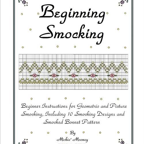 Beginning Smocking by Michie Mooney