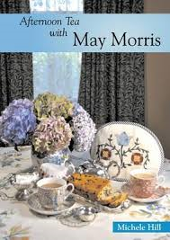 Afternoon Tea With May Morris By Michele Hill