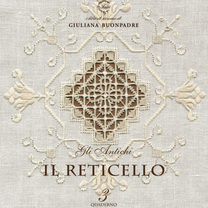 Vol. 3 - Reticello (Reticella 1) by Guiliana Buonpadre