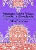 Renaissance Patterns For Lace, Embroidery And Needlepoint By Frederico Vinciolo