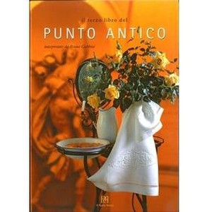 Punto Antico 3 with English Translation by Bruna Gubbini