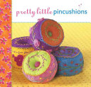 Pretty Little Pincushions By Susan Brill