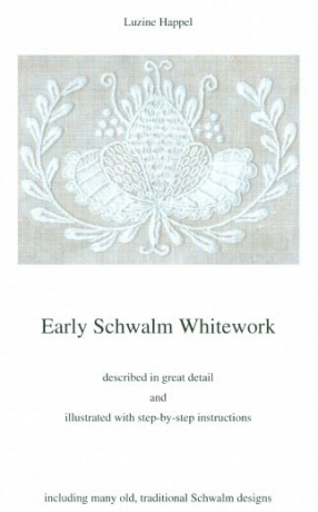 Early Schwalm Whitework By Luzine Happel