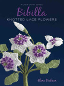Bibilla Knotted Lace Flowers By Elena Dickson