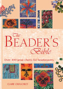 The Beader's Bible By Claire Crouchley