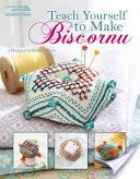 Teach Yourself To Make Biscornu By Bobbie Watts