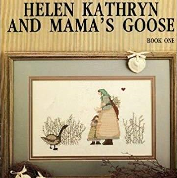 Helen Kathryn and Mama's Goose by Barbara Bourgeau-Richards