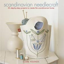 Scandanavian Needlecraft By Clare Young