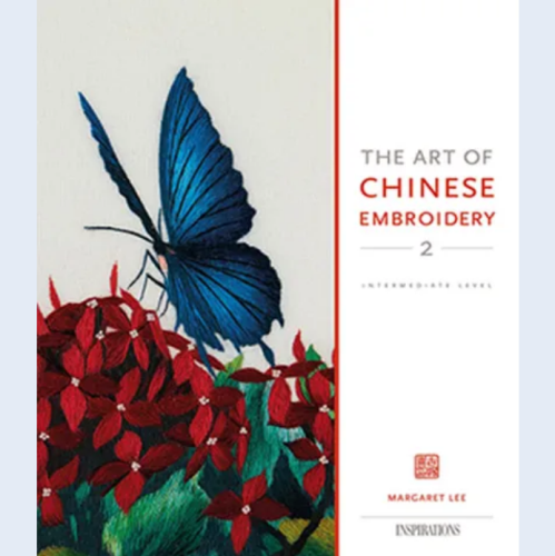 The Art of Chinese Embroidery 2 by Margaret Lee