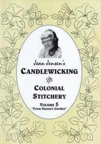 Candlewicking Colonial Stitchery 5 By Jean Jensen
