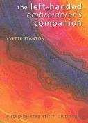 The Left Handed Embroiderer's Companion By Yvette Stanton