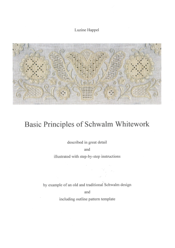 Basic Principles Of Schwalm Embroidery By Luzine Happel