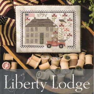 Liberty Lodge by Plum Street Samplers