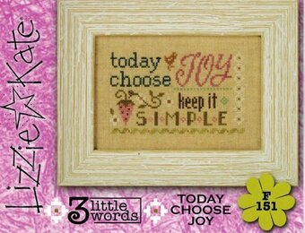 3 Little Words Today Choose Joy by Lizzie Kate