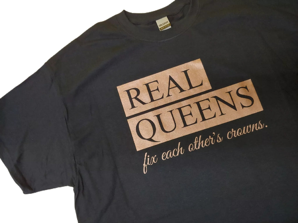 Real Queens Tshirt