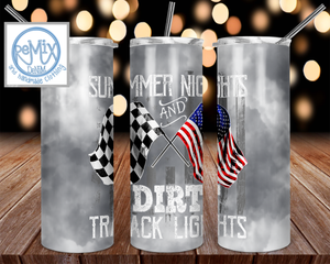 Summer Nights And Dirt Track Lights 20oz Skinny Tumbler