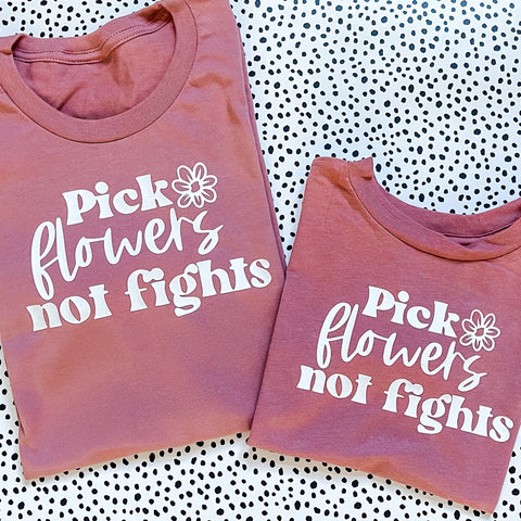 Pick Flowers Not Fights Adult T-Shirt