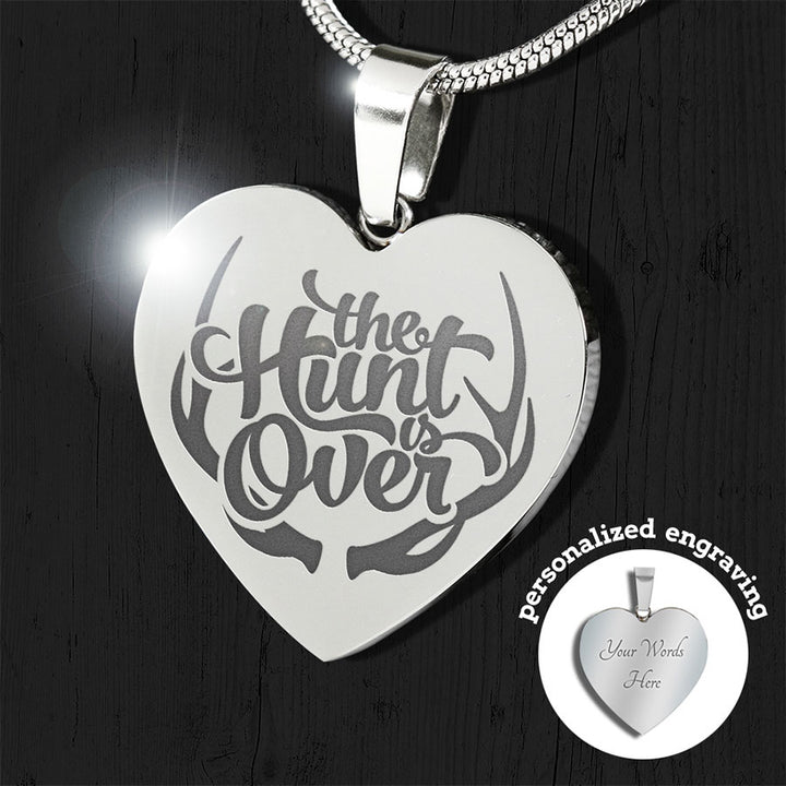 The Hunt is Over Engraved Heart Pendant