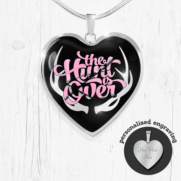 """The Hunt is Over"" Pink Camo Heart Pendant"
