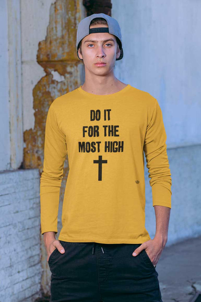 Do It For The Most High - Men's Long Sleeve Shirt
